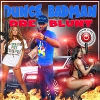 Dre Blunt Dunce Badman