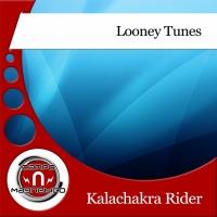 Kalachakra Rider Looney Tunes