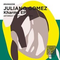Juliano Gomez Kharma EP