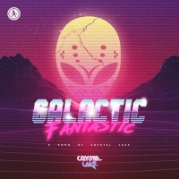 Crystal Lake Galactic Fantastic