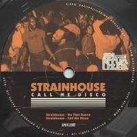 Strainhouse Call Me Disco EP