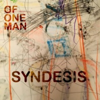 Of One Man Syndesis