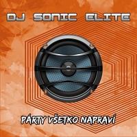 DJ Sonic Elite Party Vsetko Napravi