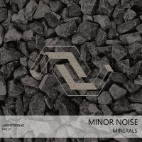 Minor Noise Minerals