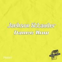 Jackson Sttauder Dance Now