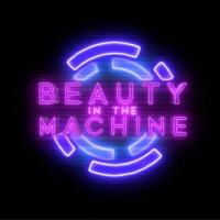 Beauty In The Machine Morning After
