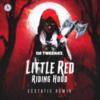 Da Tweekaz Little Red Riding Hood