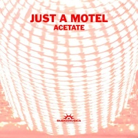 Just A Motel Acetate