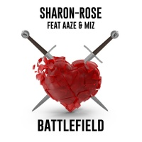 Sharon-rose Feat Aaze & Miz Battlefield