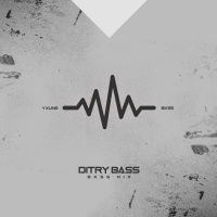 Yxung Bxss Dirty Bass
