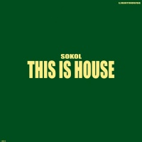 Sokol This Is House