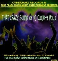 Nyc Dj Cloud 9 That Crazy Sound Of DJ NYC Cloud 9