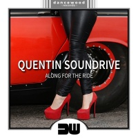 Quentin Soundrive Along For The Ride