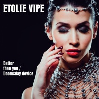Etolie Vipe Better Than You