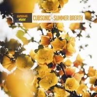 Cubsonic Summer Breath
