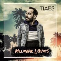 Tiaes Millennial Lovers