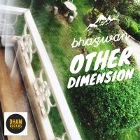 Bhagwan Other Dimension