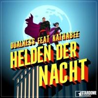 Dualxess Feat Kathabee Helden Der Nacht