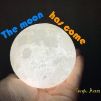 Sergio Arasa The Moon Has Come
