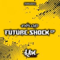 Exploid Future Shock EP