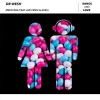 Dr Wesh Feat Ave Fenix, Akes Medicina