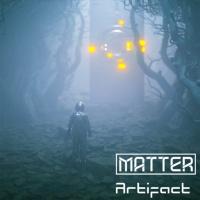 Matter Artifact
