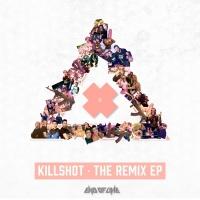 Killshot The Remix EP