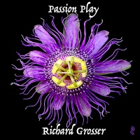 Richard Grosser Passion Play