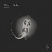 Alvinho L Noise Virott EP