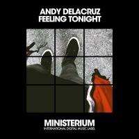 Andy Delacruz Feeling Tonight