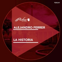 Alejandro Ferrer La Historia