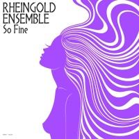 Rheingold Ensemble So Fine
