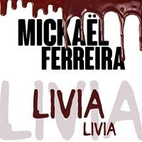Mickael Ferreira Livia Livia