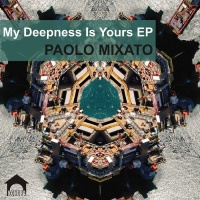 Paolo Mixato My Deepness Is Yours