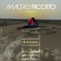 Mauro Picotto presents Bella I'm in Heaven