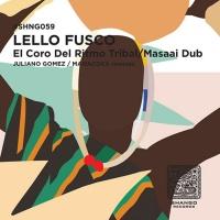 Lello Fusco El Coro Del Ritmo Tribal/Masaai Dub