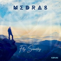 Medras Fly Someday