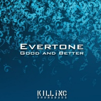 Evertone Good & Better
