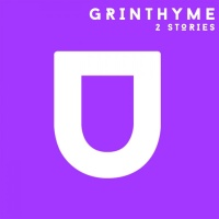 Grinthyme 2 Stories