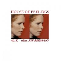 House Of Feelings 401K