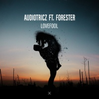 Audiotricz Feat Forester Lovefool