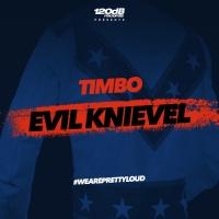 Timbo Evil Knievel