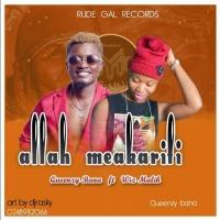 Queenzy Bana Feat Wiz Maleek Allah Meakarifi