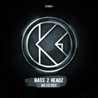 Bass 2 Headz Weekends