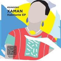 Xaman Habitante EP
