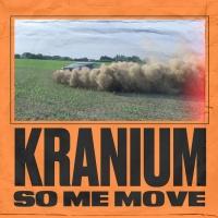 Kranium So Me Move