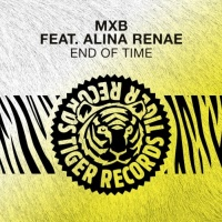Mxb Feat Alina Renae End Of Time