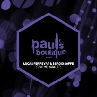 Lucas Ferreyra, Sergio Saffe Give Me Bong EP