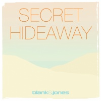 Blank & Jones Secret Hideaway