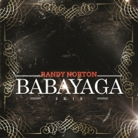 Randy Norton Babayaga 2k19